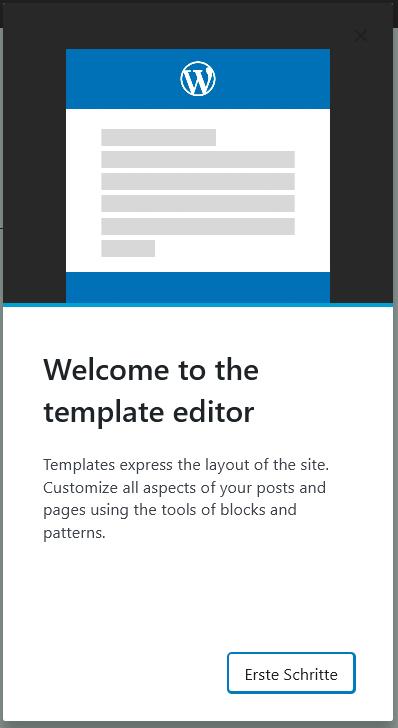 Das Willkommen Fenster zum Template oder Vorlagen Editor